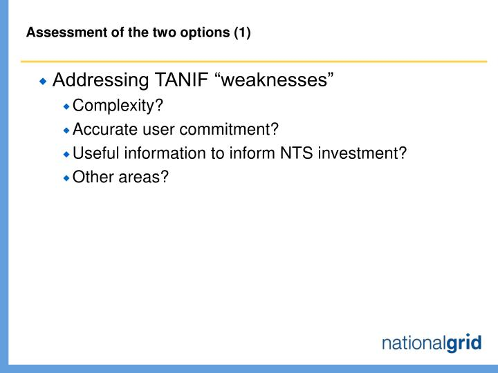 Assessment of the two options (1)