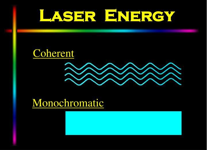 Laser  Energy