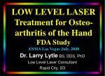 low level laser treatment for osteo arthritis of the hand fda study anma las vegas july 2008