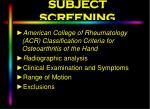 subject screening
