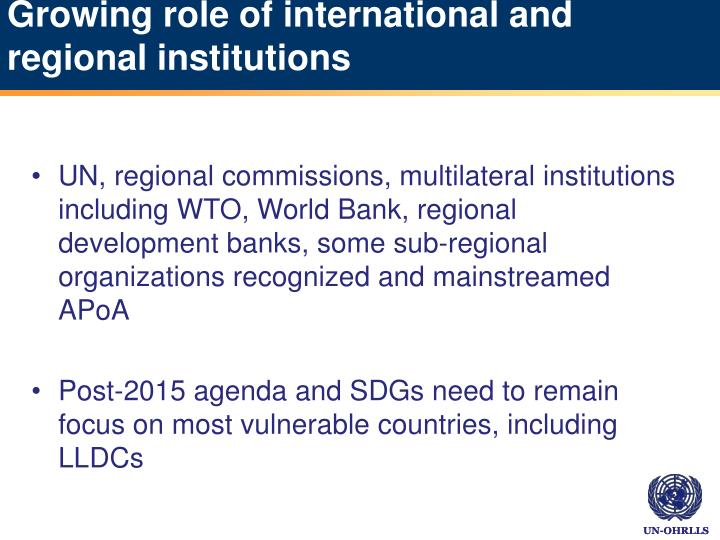 Growing role of international and regional institutions