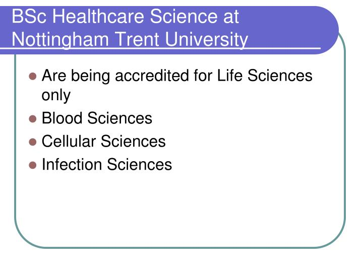 Bsc healthcare science at nottingham trent university