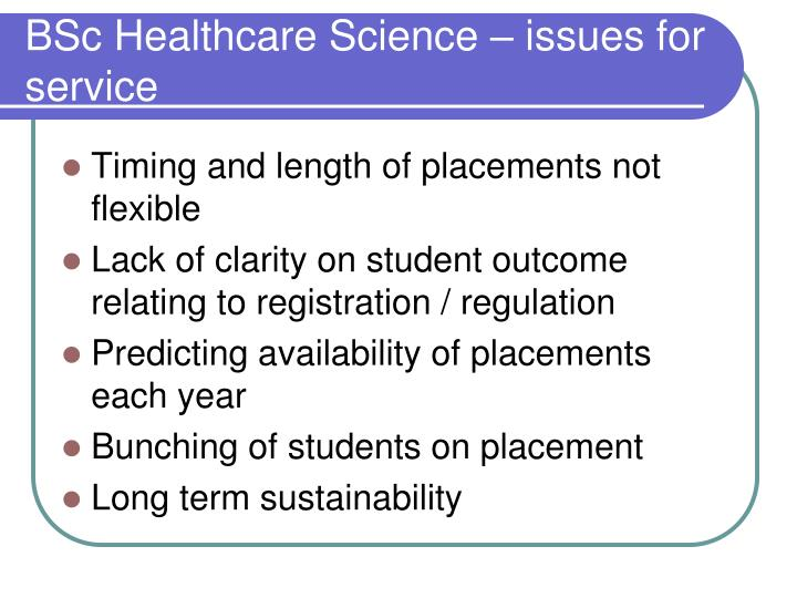BSc Healthcare Science – issues for service