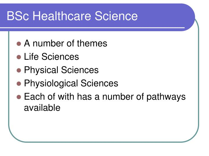 Bsc healthcare science