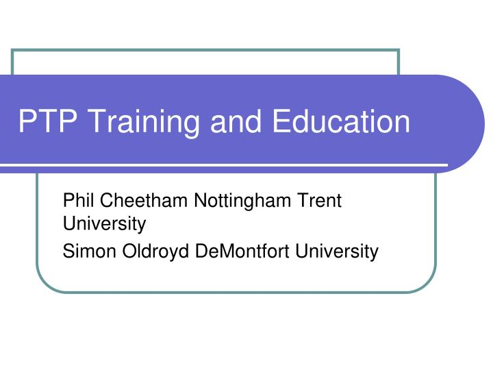 ptp training and education
