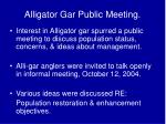 alligator gar public meeting