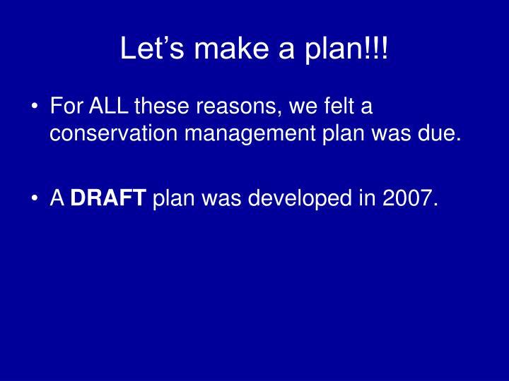 Let's make a plan!!!