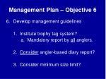 management plan objective 6