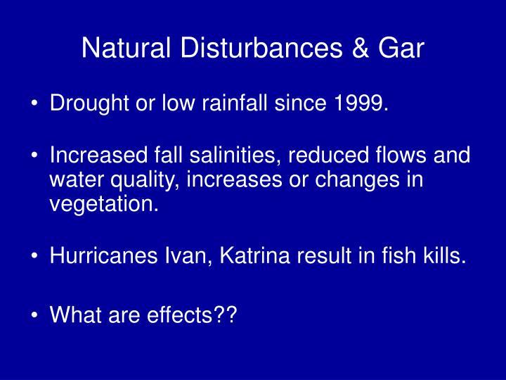 Natural Disturbances & Gar