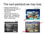 the next parkland we may lose