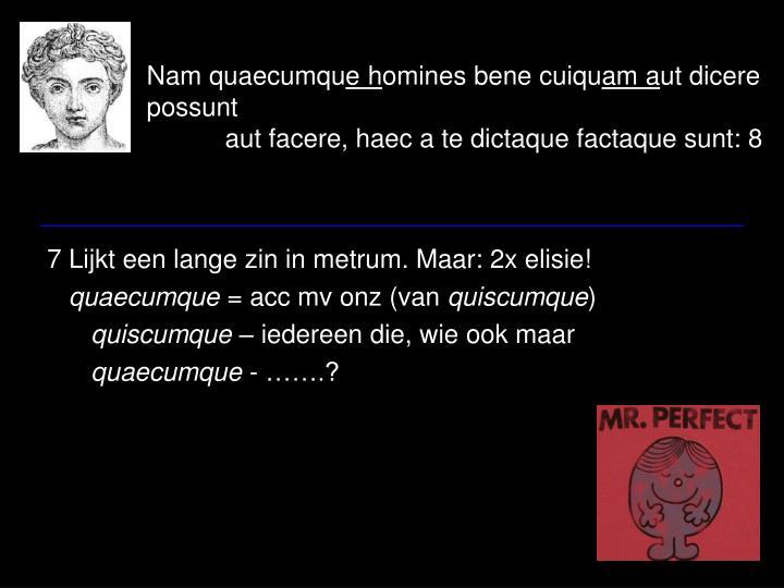 Nam quaecumqu