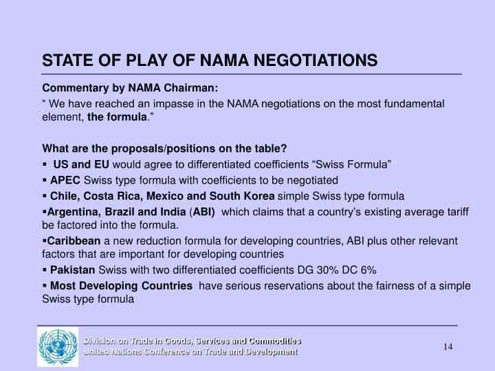 STATE OF PLAY OF NAMA NEGOTIATIONS