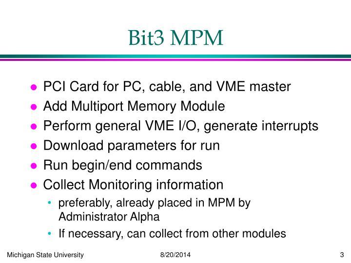 Bit3 MPM