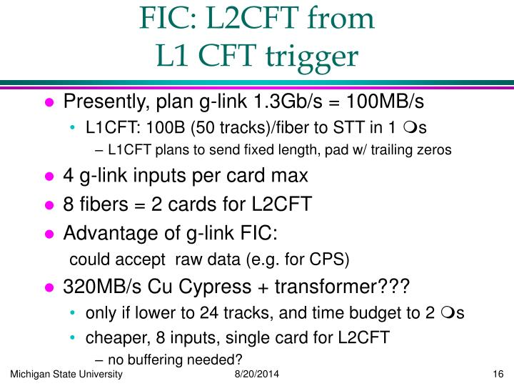 FIC: L2CFT from                    L1 CFT trigger