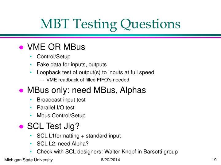 MBT Testing Questions