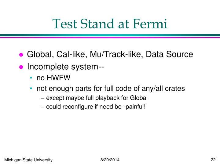 Test Stand at Fermi