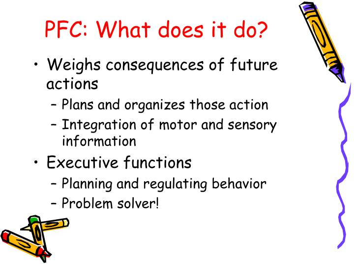 PFC: What does it do?
