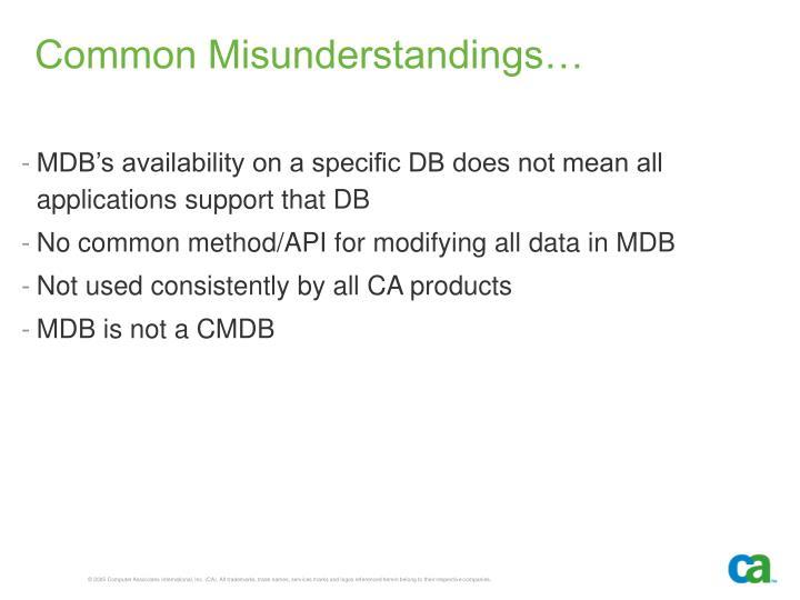 Common Misunderstandings…