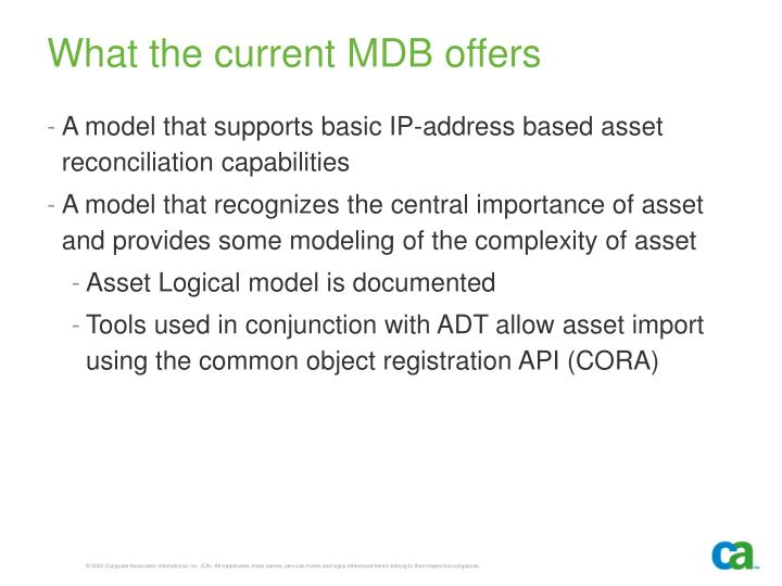 What the current MDB offers