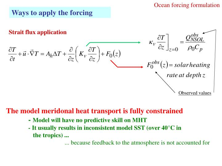 Ocean forcing formulation