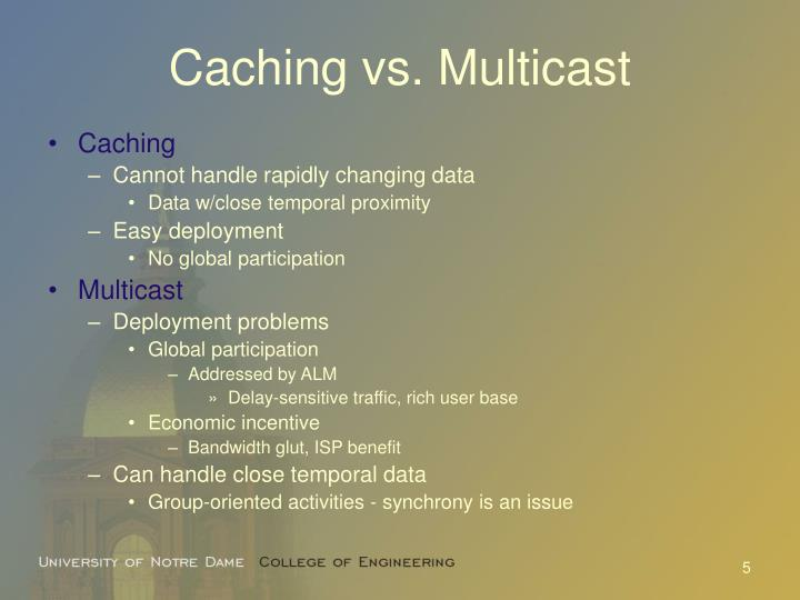 Caching vs. Multicast