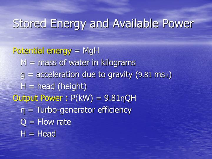 Stored Energy and Available Power