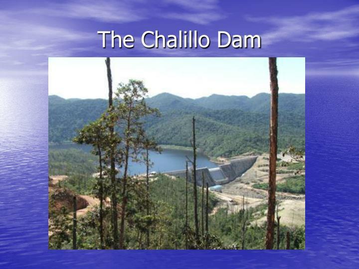 The Chalillo Dam