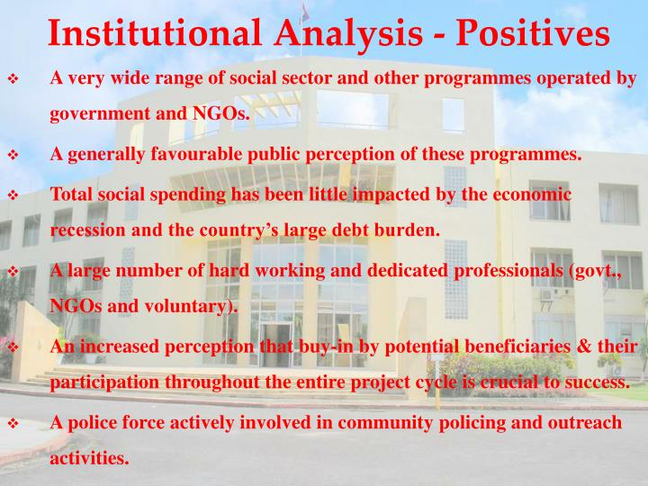 Institutional Analysis - Positives