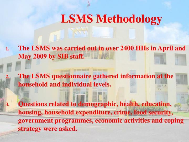 LSMS Methodology