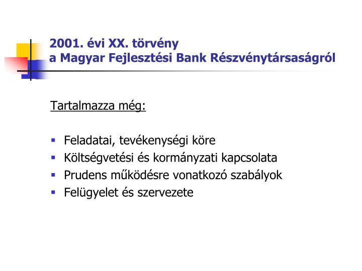 2001. évi XX. törvény