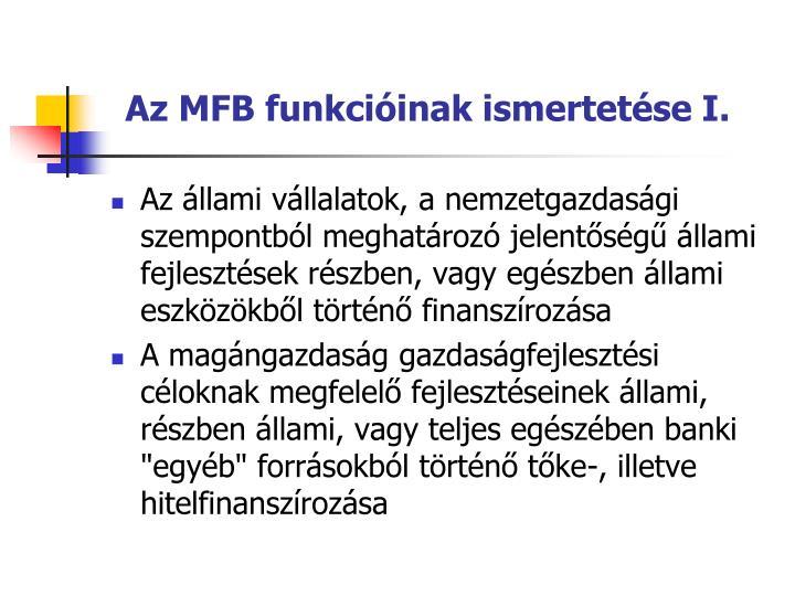 Az MFB funkcióinak ismertetése I.