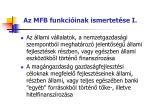 az mfb funkci inak ismertet se i