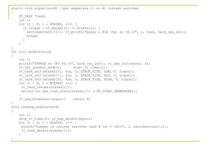 static void signal(void) //per segnalare il nr di context switches