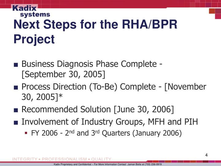 Next Steps for the RHA/BPR Project