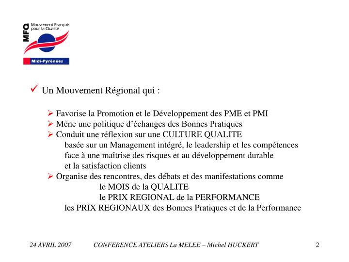 Un Mouvement Régional qui :