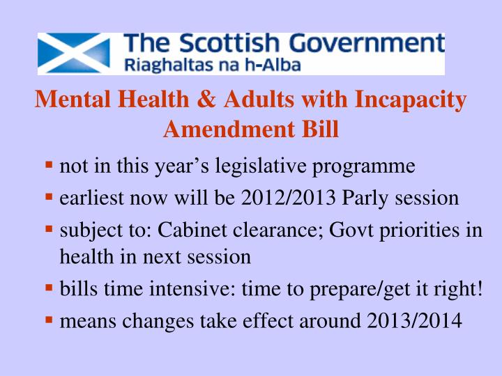 Mental Health & Adults with Incapacity Amendment Bill