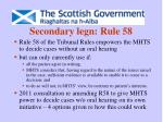 secondary legn rule 58