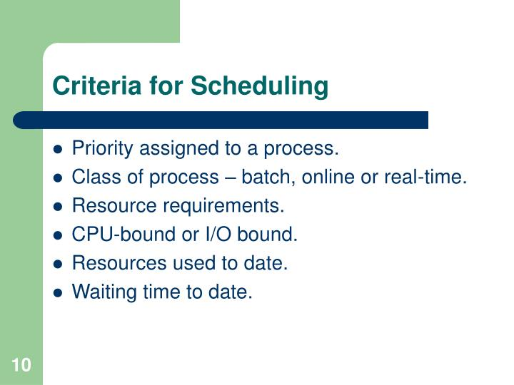 Criteria for Scheduling