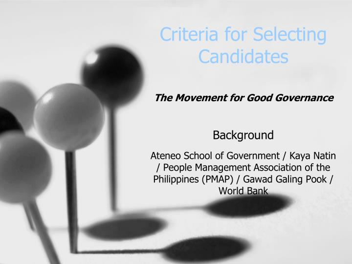 Criteria for selecting candidates