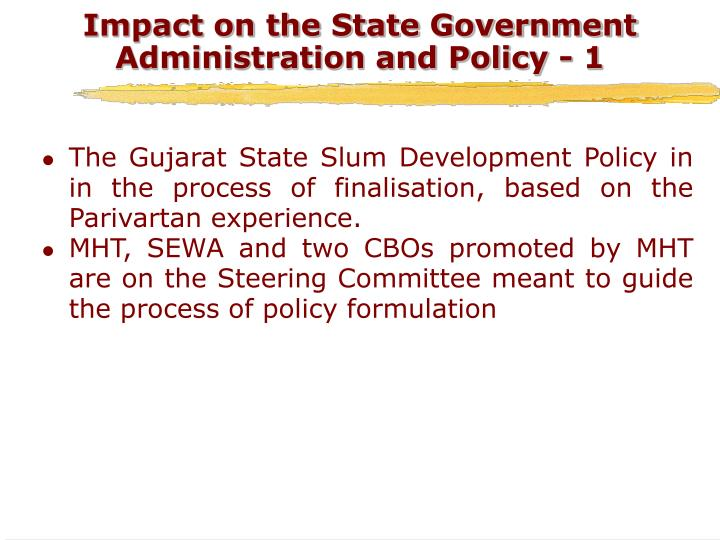 Impact on the State Government Administration and Policy - 1