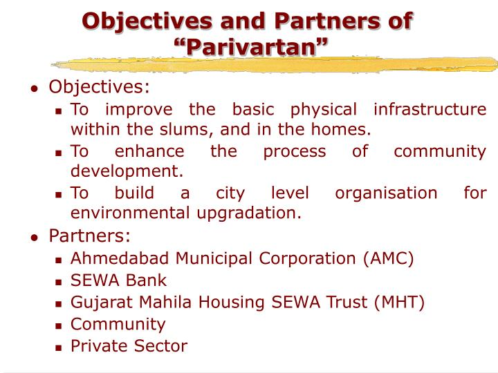 Objectives and Partners of