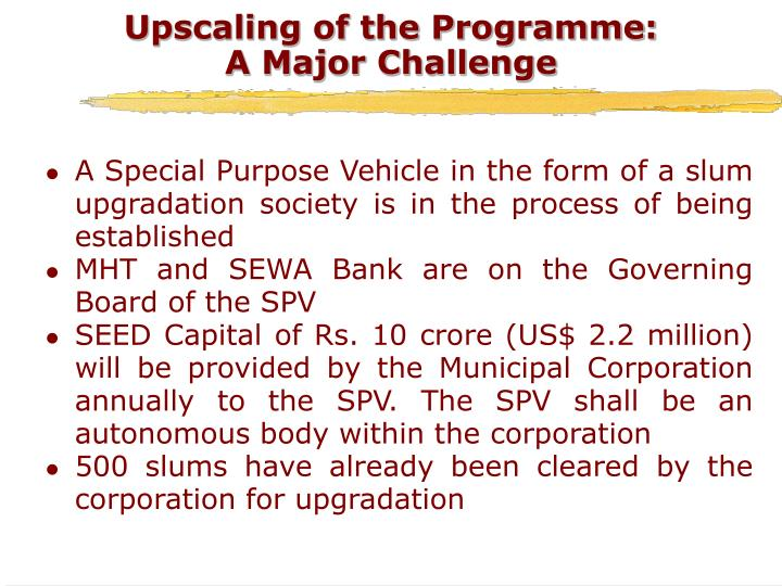 Upscaling of the Programme: