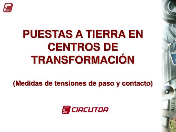PUESTAS A TIERRA EN CENTROS DE TRANSFORMACIÓN