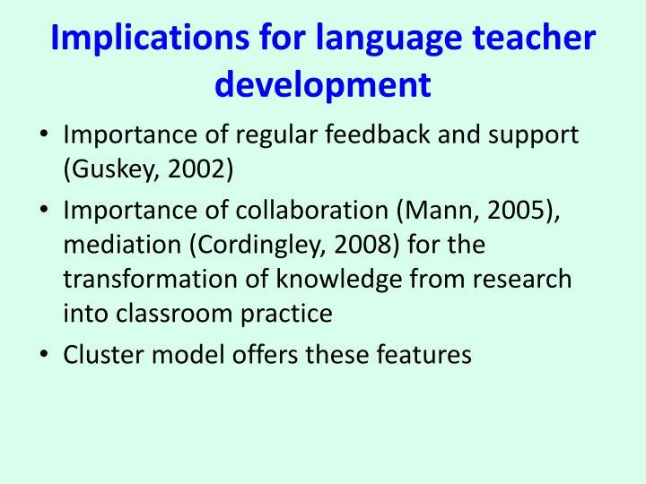 Implications for language teacher development