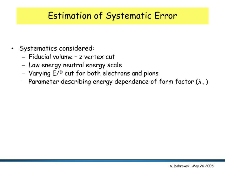 Estimation of Systematic Error