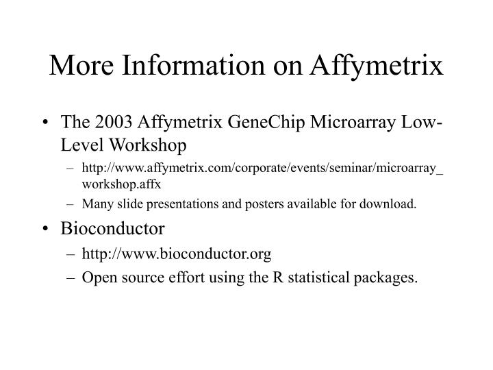 More Information on Affymetrix