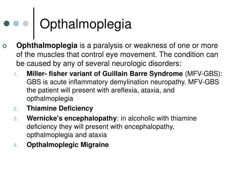 Opthalmoplegia