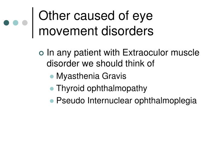 Other caused of eye movement disorders