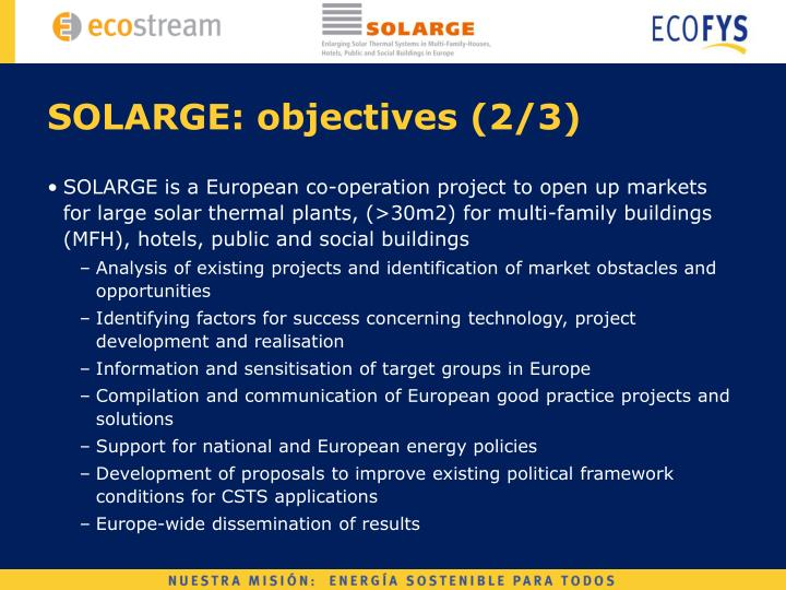 SOLARGE: objectives (2/3)