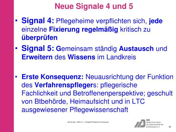 Neue Signale 4 und 5